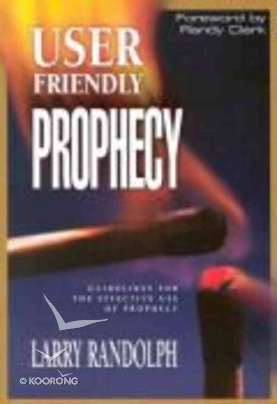 User Friendly Prophecy Paperback