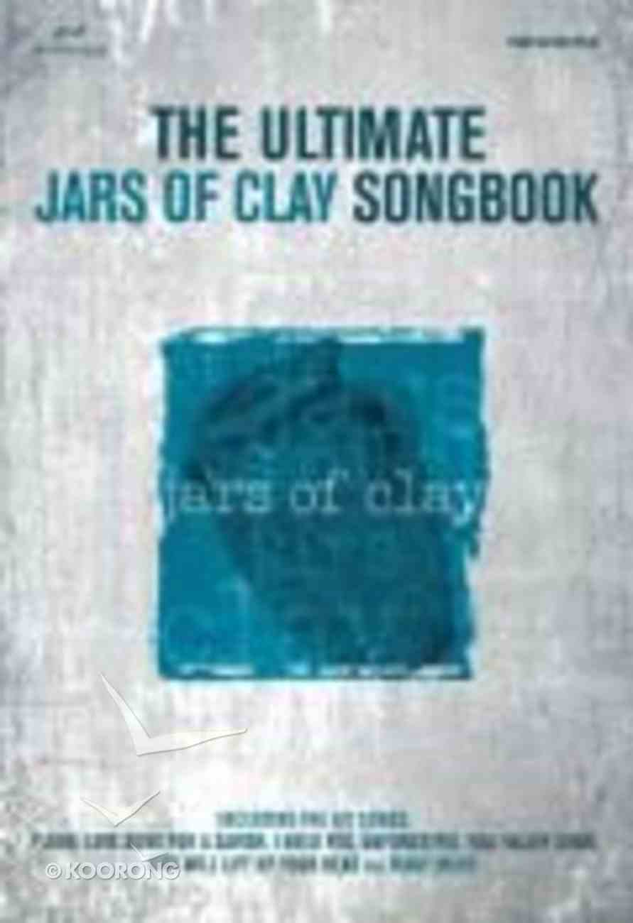 The Ultimate Jars of Clay Songbook Paperback