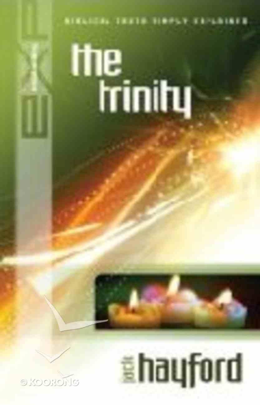 The Trinity (Explaining Series) Paperback