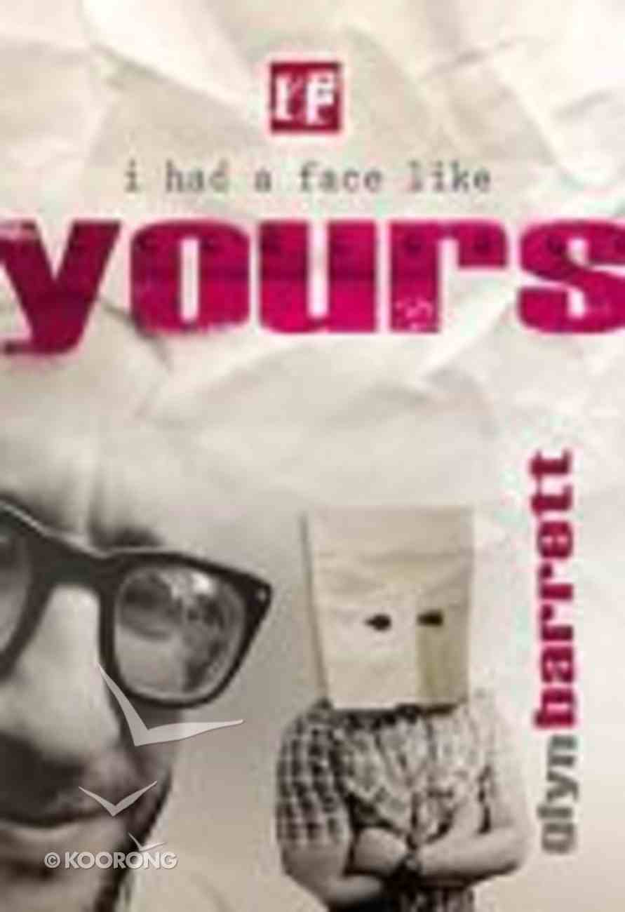 If... If I Had a Face Like Yours (If Series) Paperback