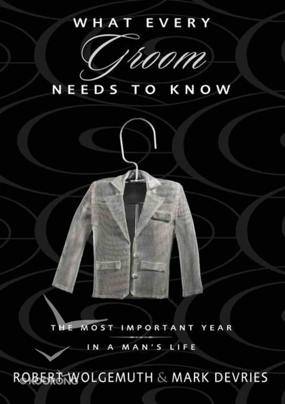 What Every Groom Needs to Know Paperback