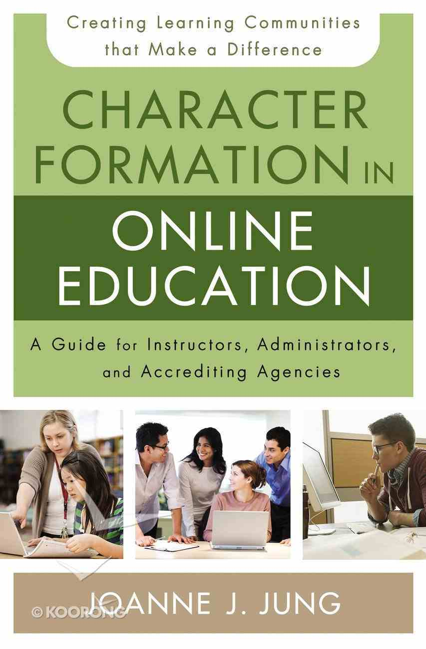 Character Formation in Online Education Paperback