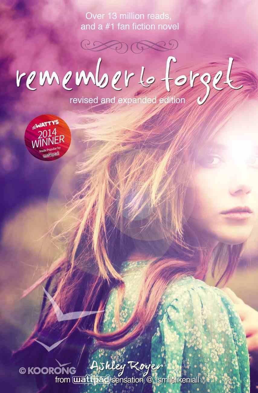 Remember to Forget, (And Expanded) Hardback