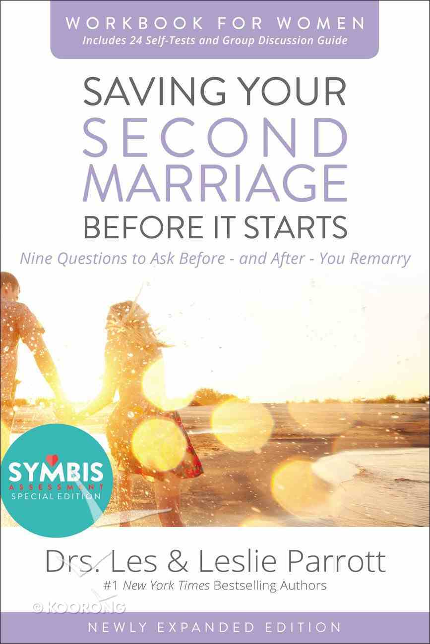 Saving Your Second Marriage Before It Starts Revised (Workbook For Women) Paperback