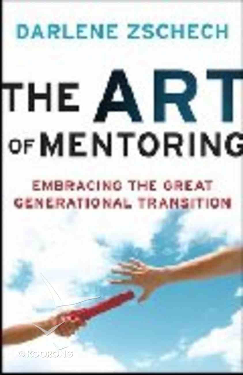 The Art of Mentoring Hardback