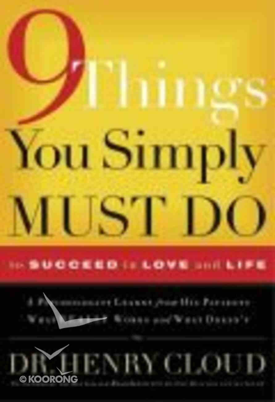 9 Things You Simply Must Do to Succeed in Love and Life Paperback