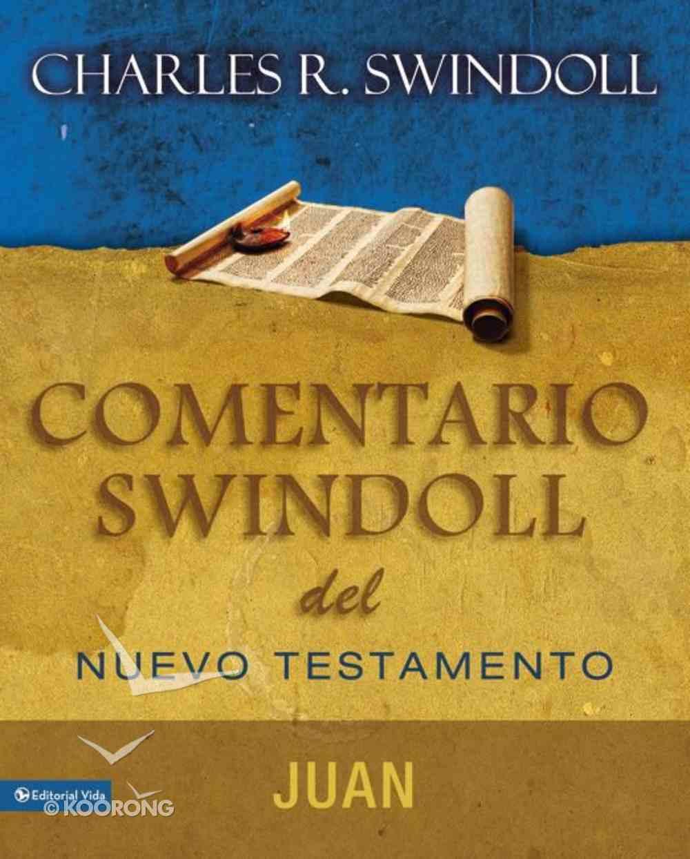 Libro De Juan (John) (Commentario Swindoll Del Nuevo Testamento Series) Paperback