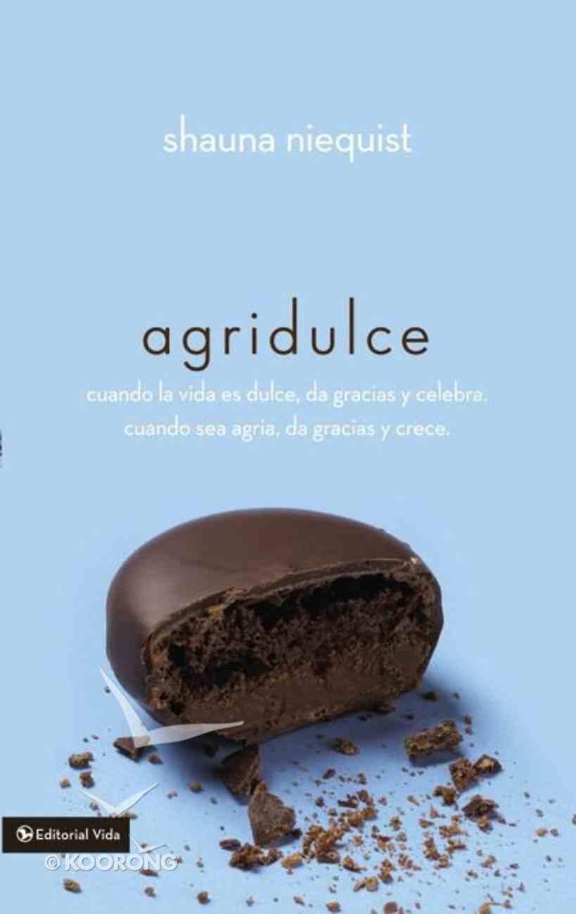Agridulce (Bittersweet) Paperback