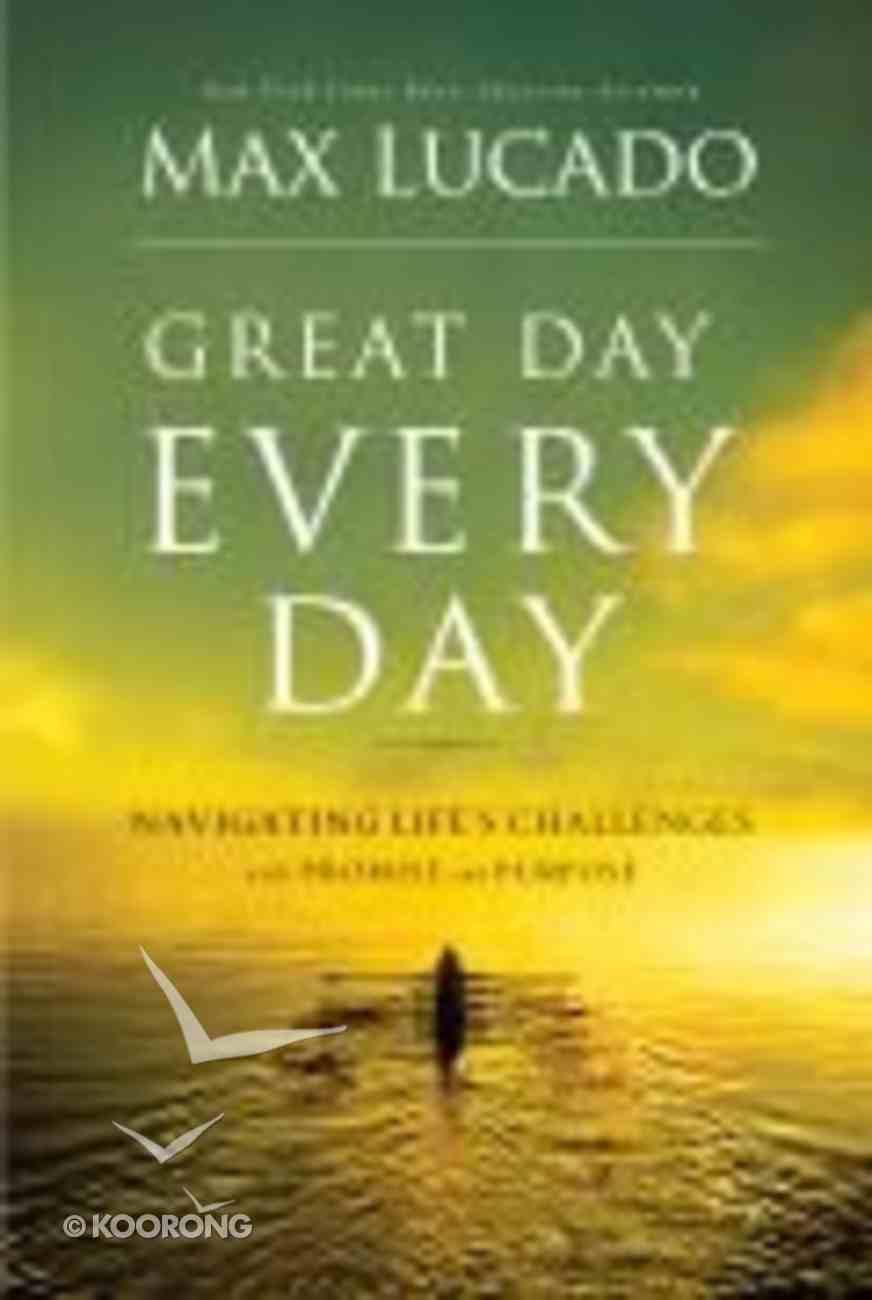 Great Day Every Day Hardback