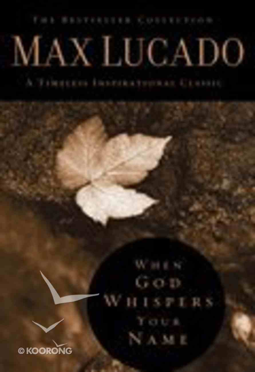 When God Whispers Your Name (Bestseller Collection) Hardback