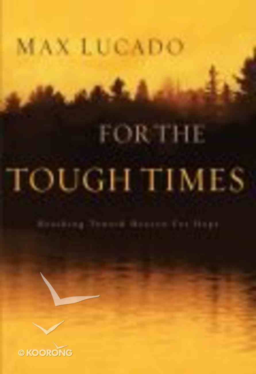 For the Tough Times Hardback