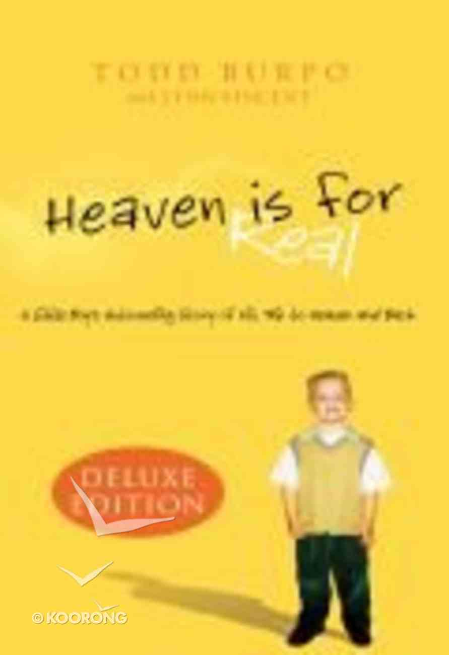 Heaven is For Real (Deluxe) Hardback
