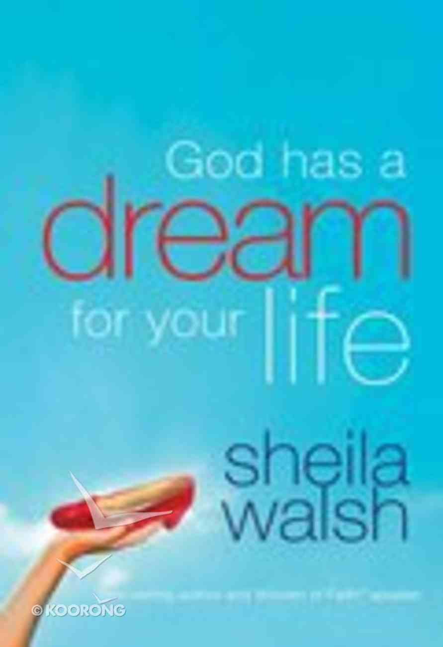 God Has a Dream For Your Life Paperback