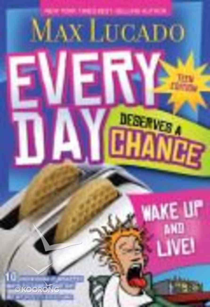 Every Day Deserves a Chance (Teen Edition) Paperback