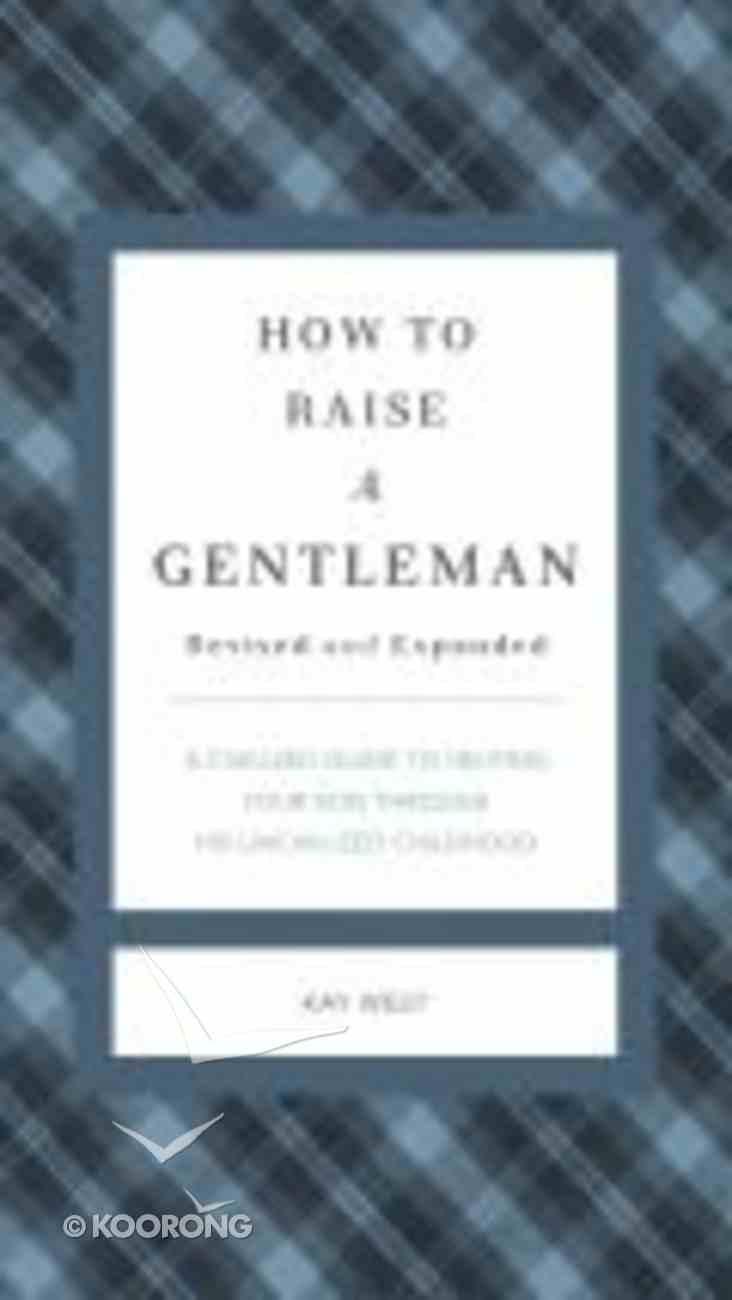 How to Raise a Gentleman Hardback