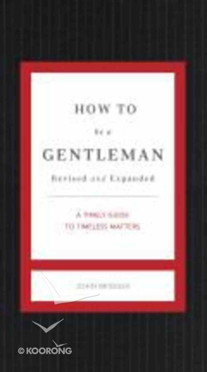 How to Be a Gentleman Hardback