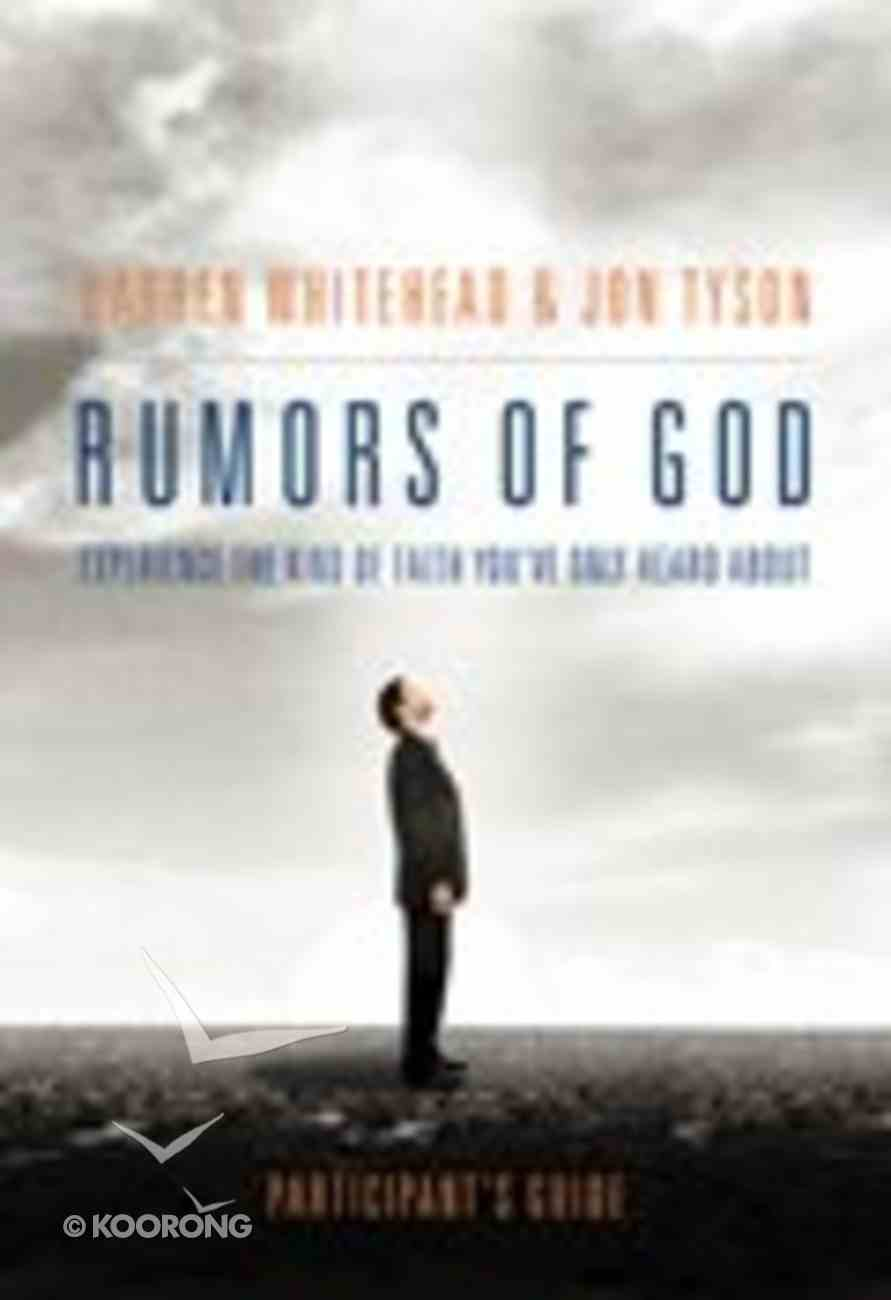 Rumours of God (Participant's Guide) Paperback