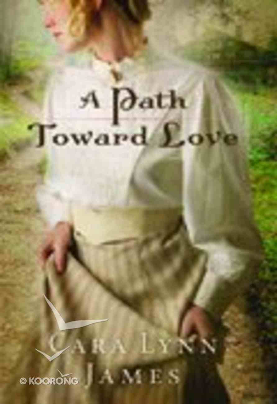 A Path Toward Love Paperback