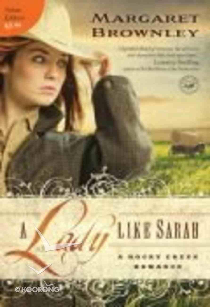 A Lady Like Sarah (A Rocky Creek Romance Series) Mass Market