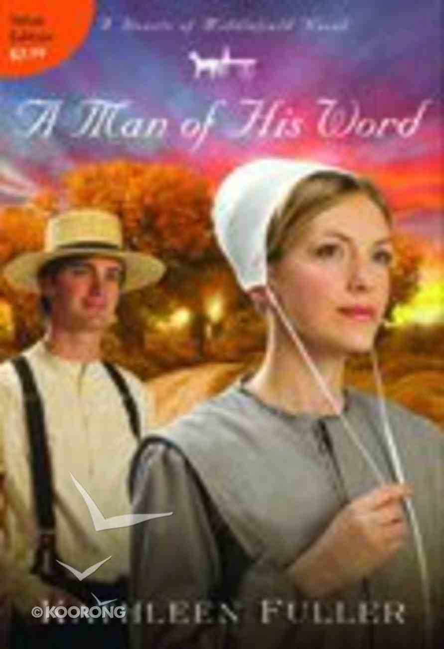 A Man of His Word (#01 in Hearts Of Middlefield Series) Paperback