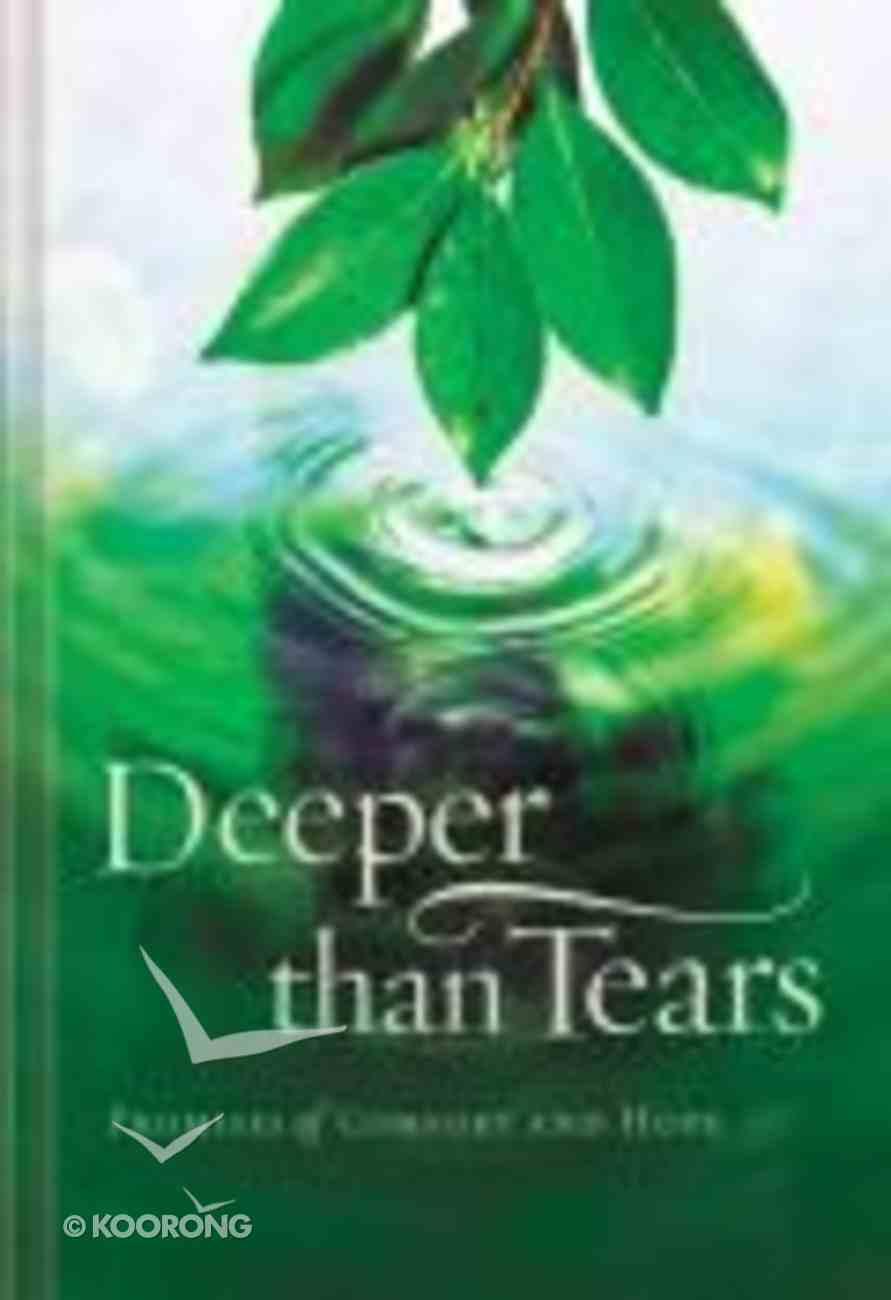 Deeper Than Tears Hardback