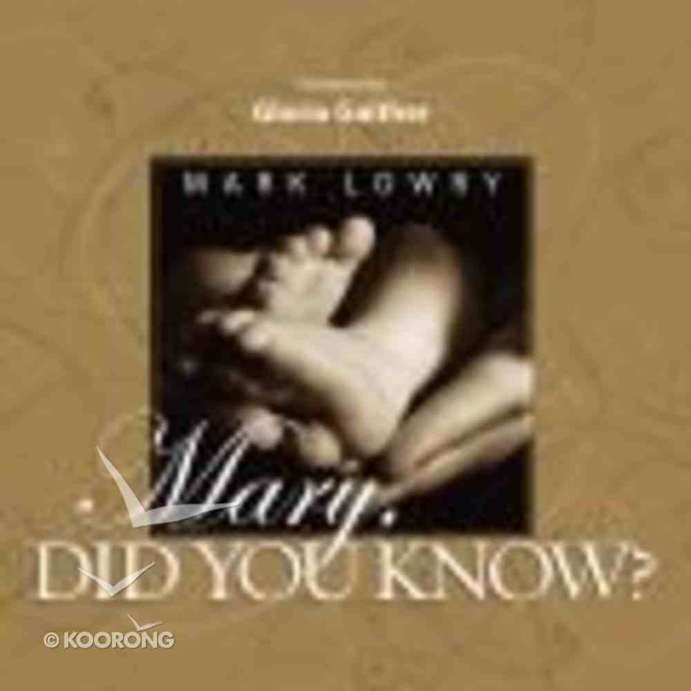 Mary, Did You Know? Hardback