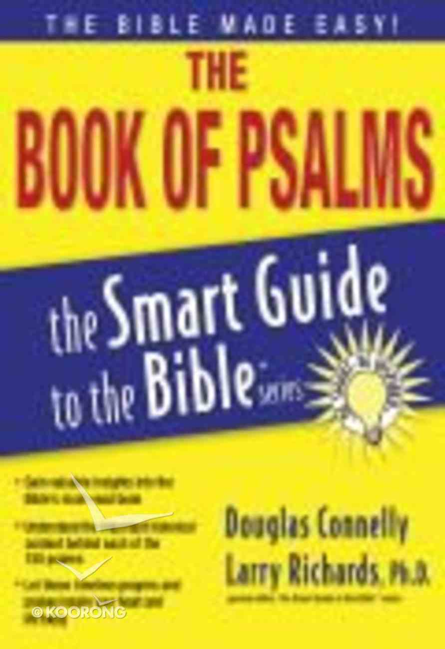 The Book of Psalms (Smart Guide To The Bible Series) Paperback