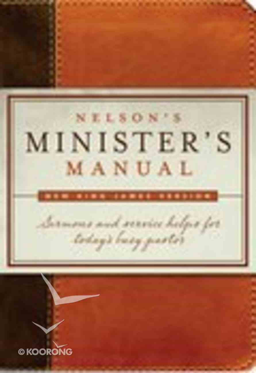 Nelson's Minister's Manual (Nkjv Edition) Imitation Leather
