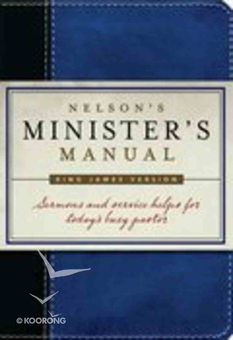 Nelson's Minister's Manual (Kjv Edition) Imitation Leather