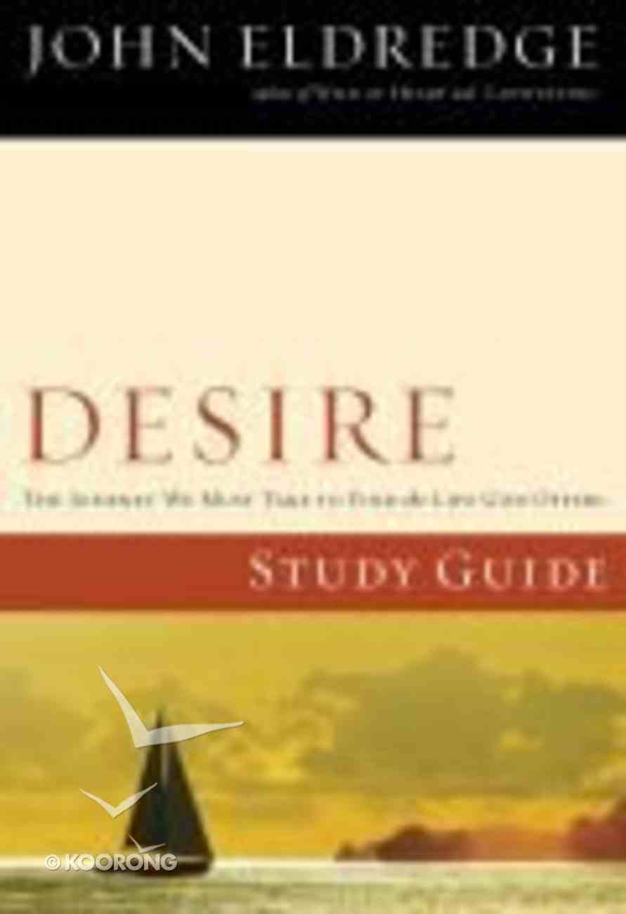 Desire (Study Guide) Paperback