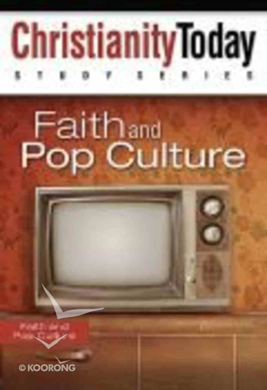 Christianity Today Study Series: Faith and Pop Culture Paperback