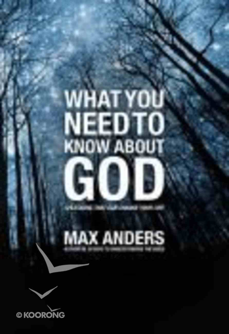 What You Need to Know About God in 12 Lessons Paperback