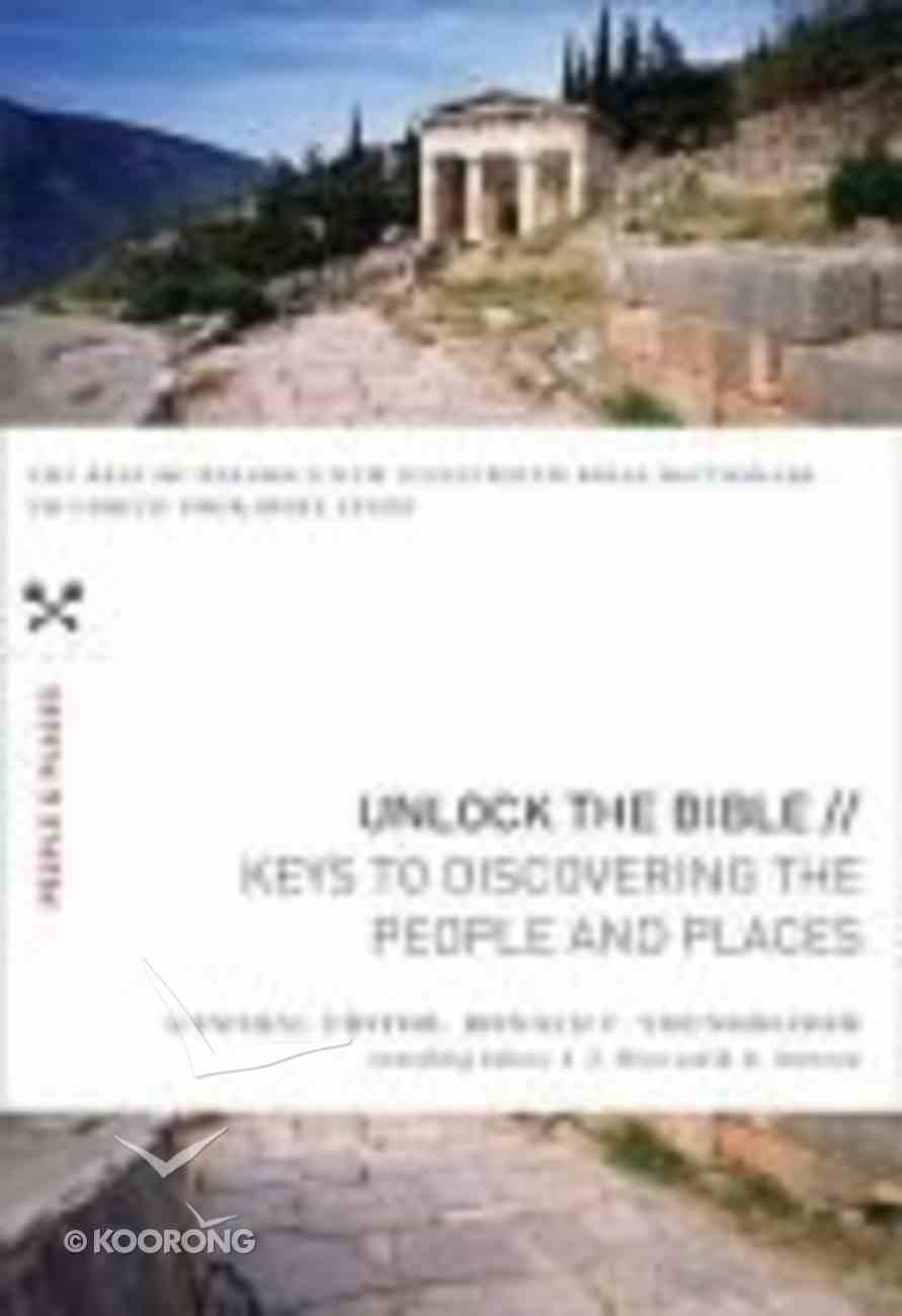 Keys to Discover the People and Places (Unlock The Bible Series) Paperback