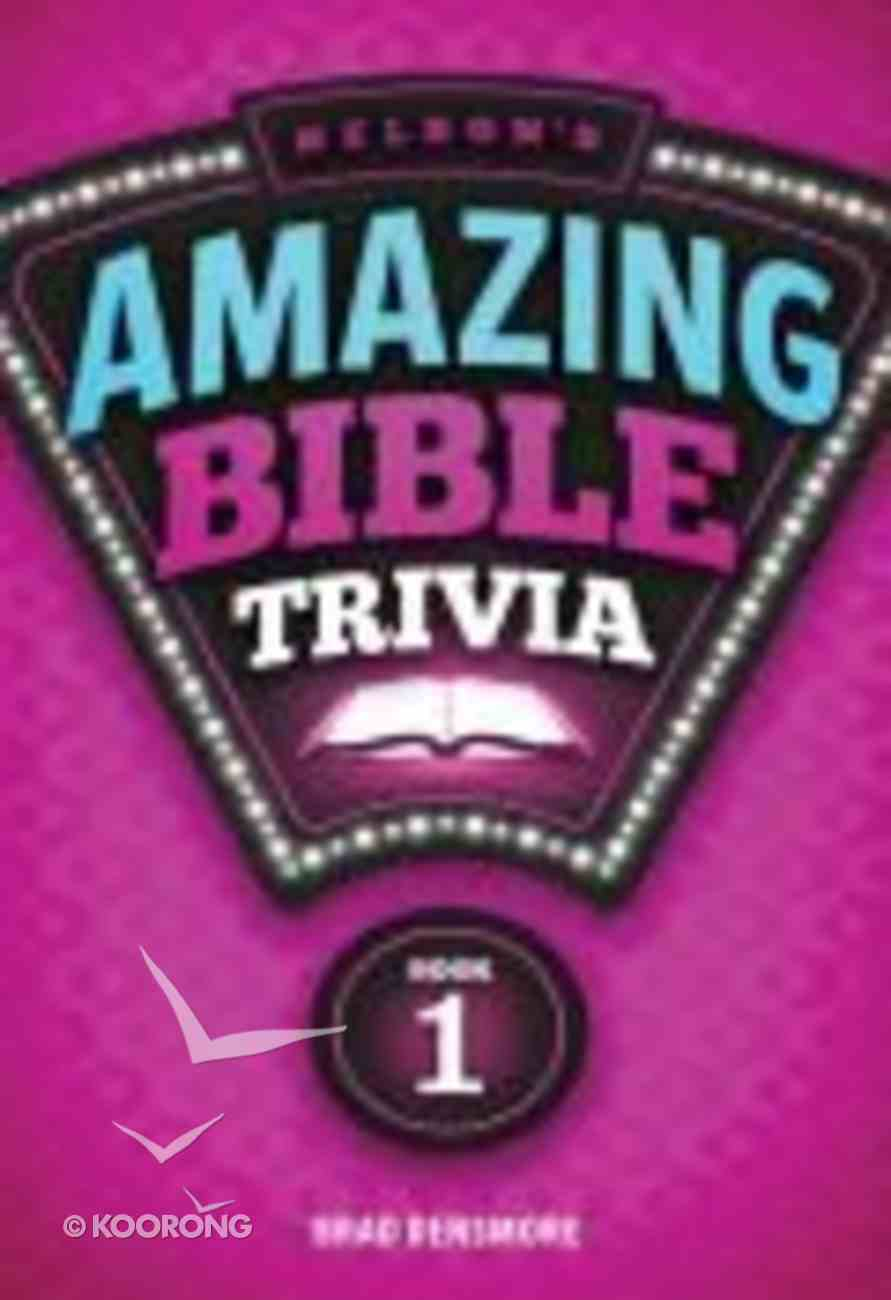 Nelson's Amazing Bible Trivia (Book 1) Paperback