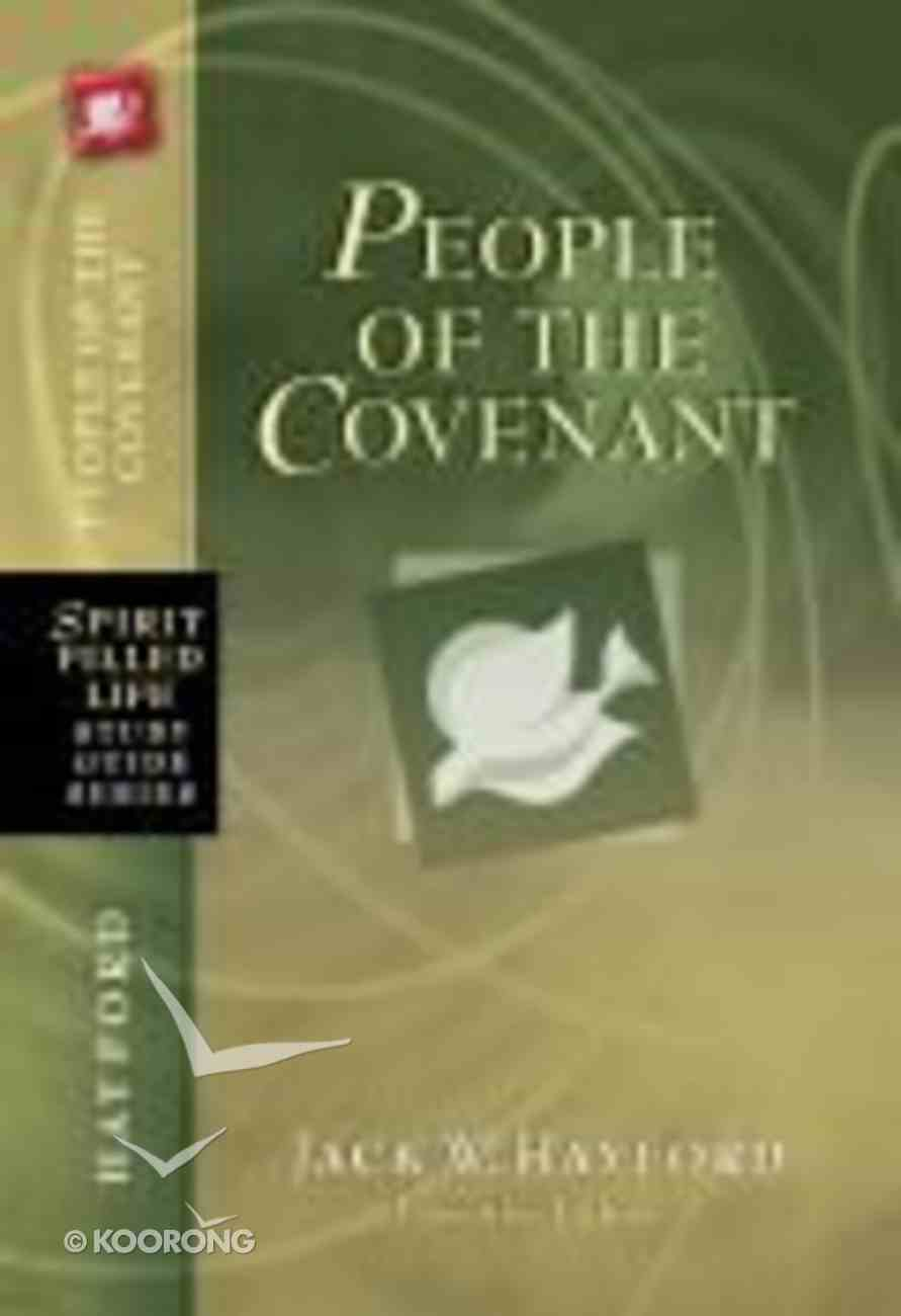 People of the Covenant (Spirit-filled Life Study Guide Series) Paperback