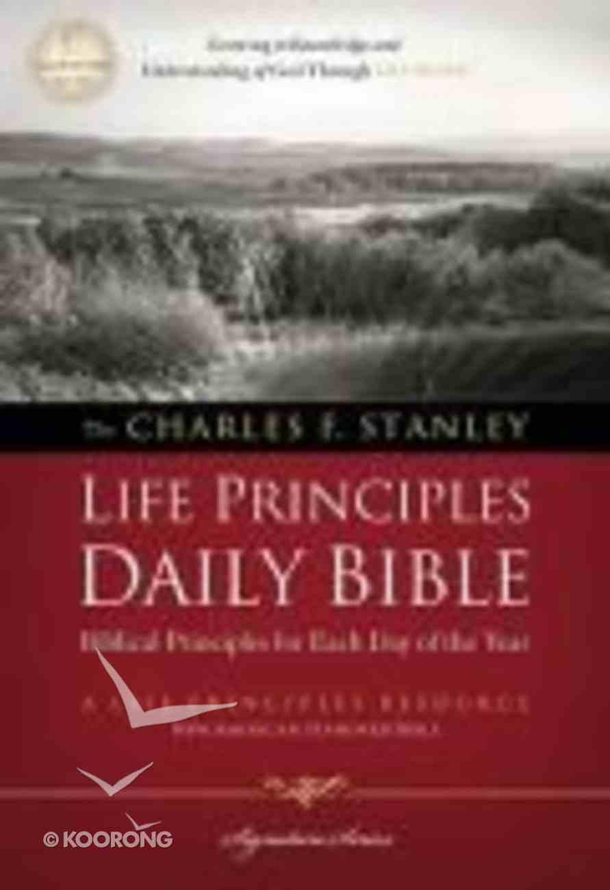 NASB Charles F. Stanley Life Principles Daily Bible Paperback