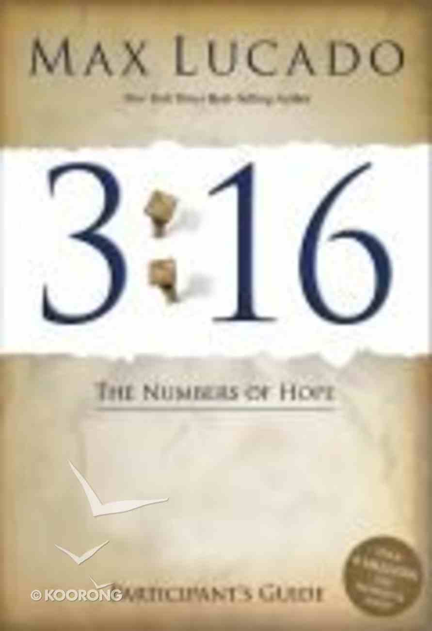 3: 16 - the Number of Hope Dvd-Based Study (Participant's Guide) Paperback