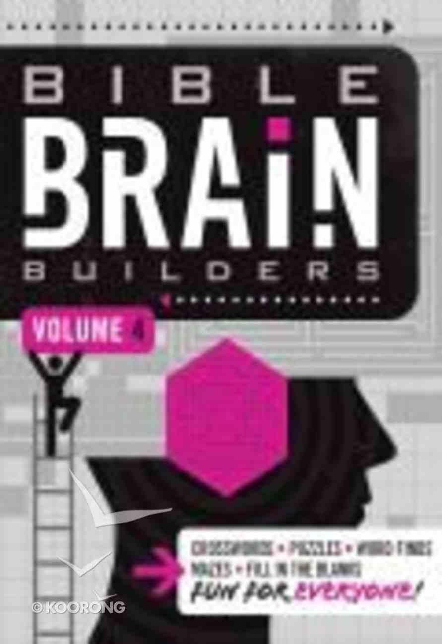 Bible Brain Builders Volume 4 (#04 in Bible Brain Builders Series) Paperback