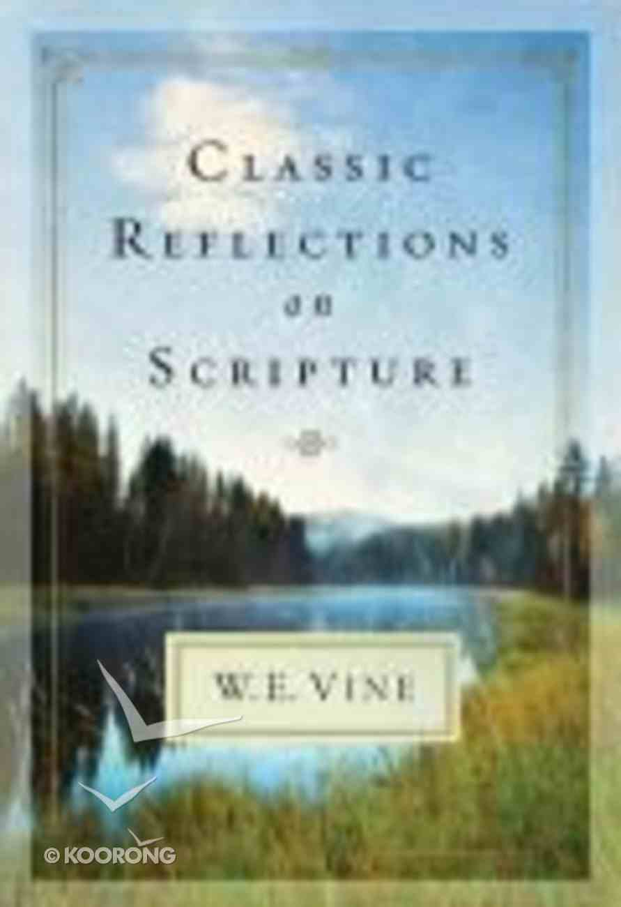 Classic Reflections on Scripture Hardback