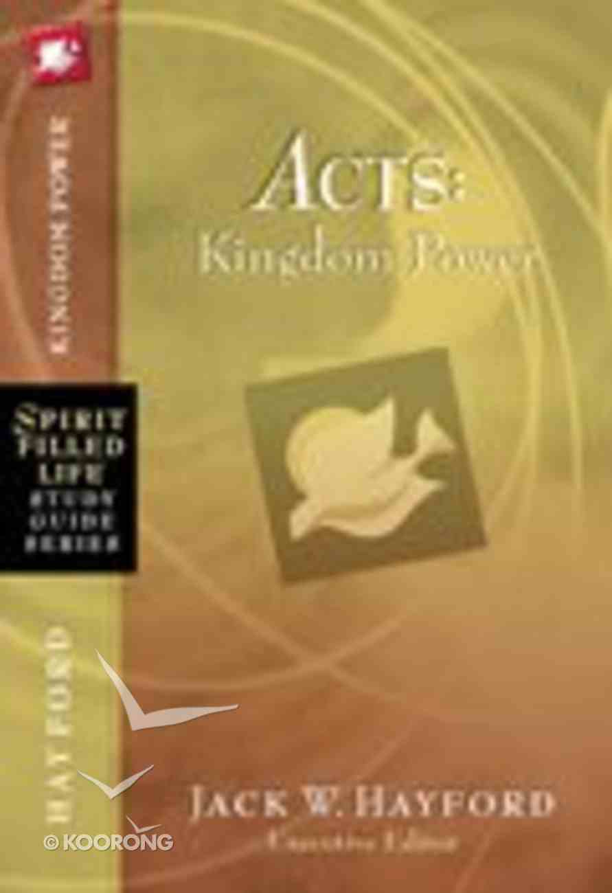 Acts (Spirit-filled Life Study Guide Series) Paperback