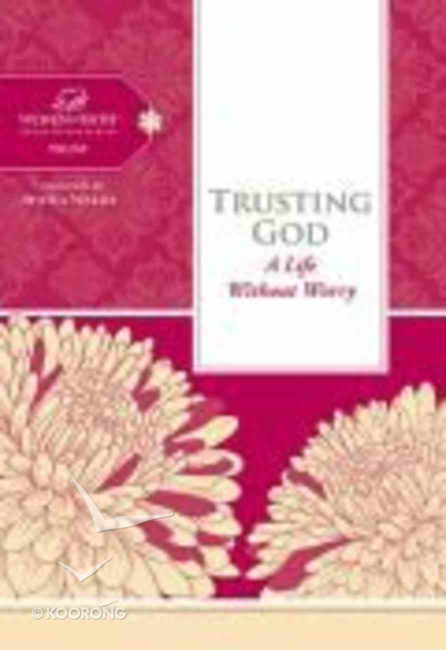 Trusting God (Women Of Faith Study Guide Series) Spiral