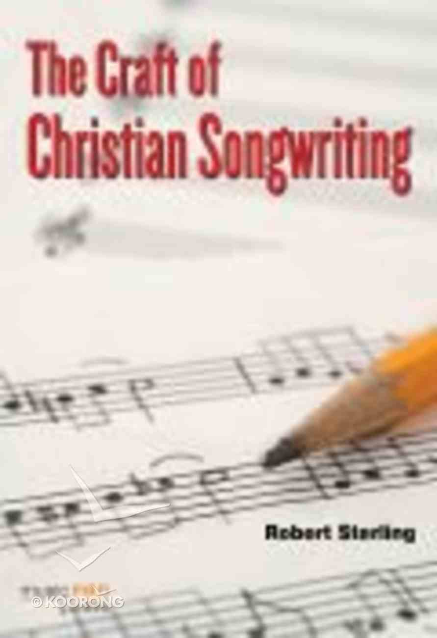 The Craft of Christian Songwriting (Music Book) Paperback