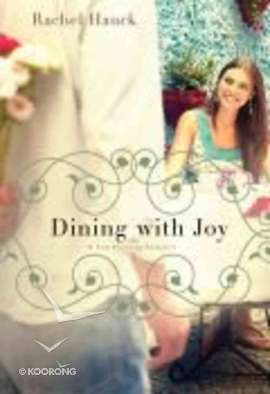 Dining With Joy (#03 in Lowcountry Romance Series) Paperback