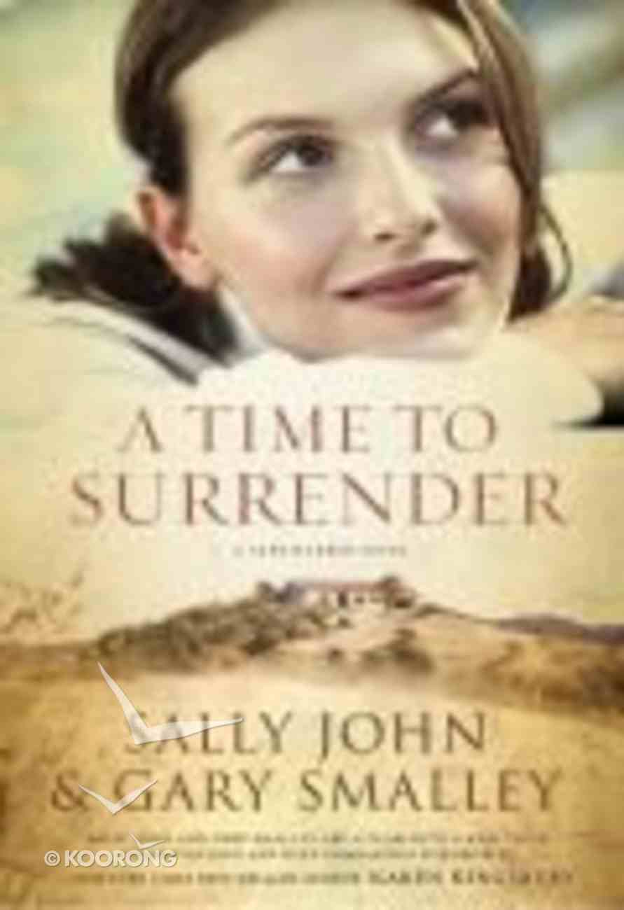 A Time to Surrender (#03 in Safe Harbor Series) Paperback