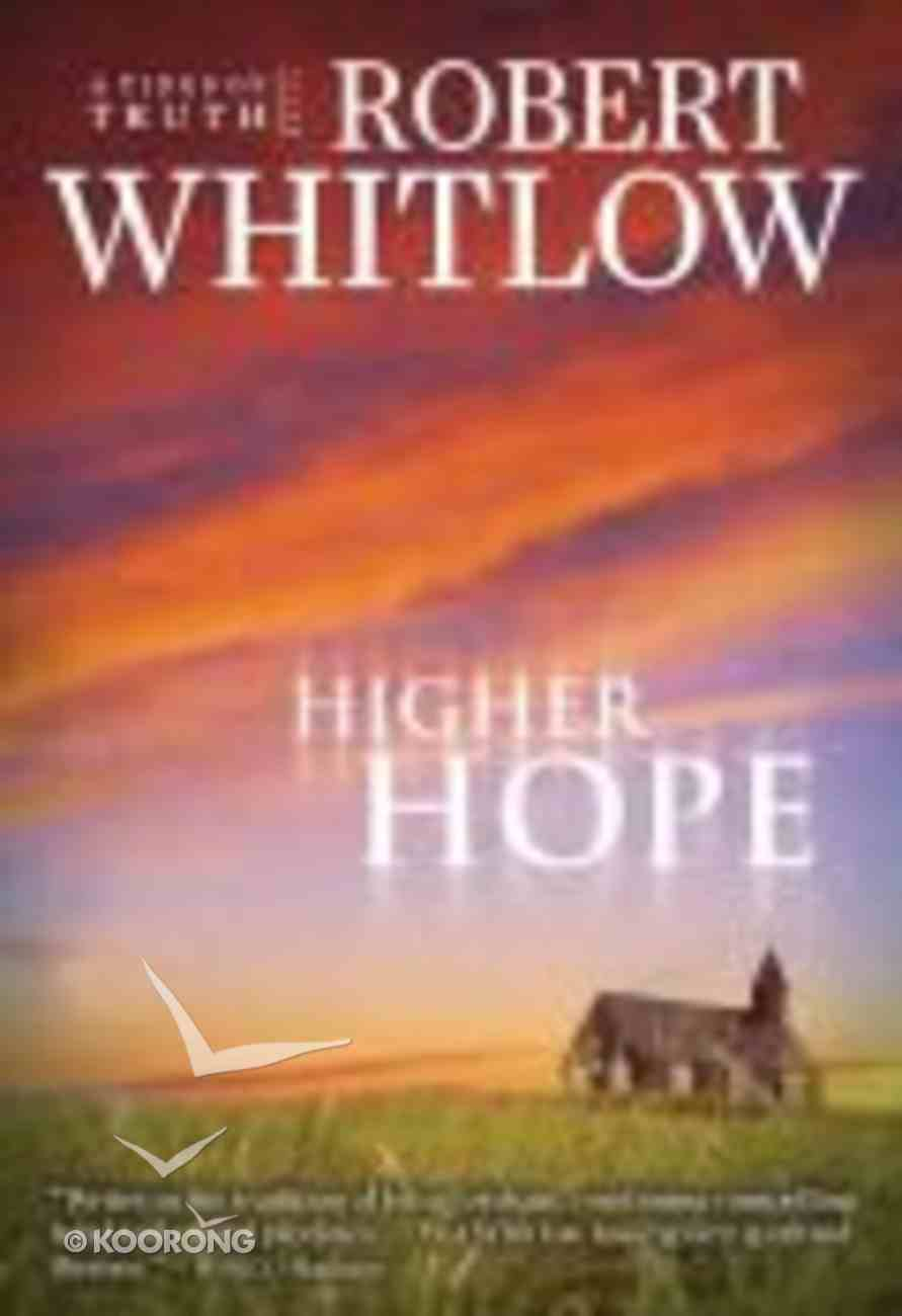 Higher Hope (#02 in Tides Of Truth Series) Paperback