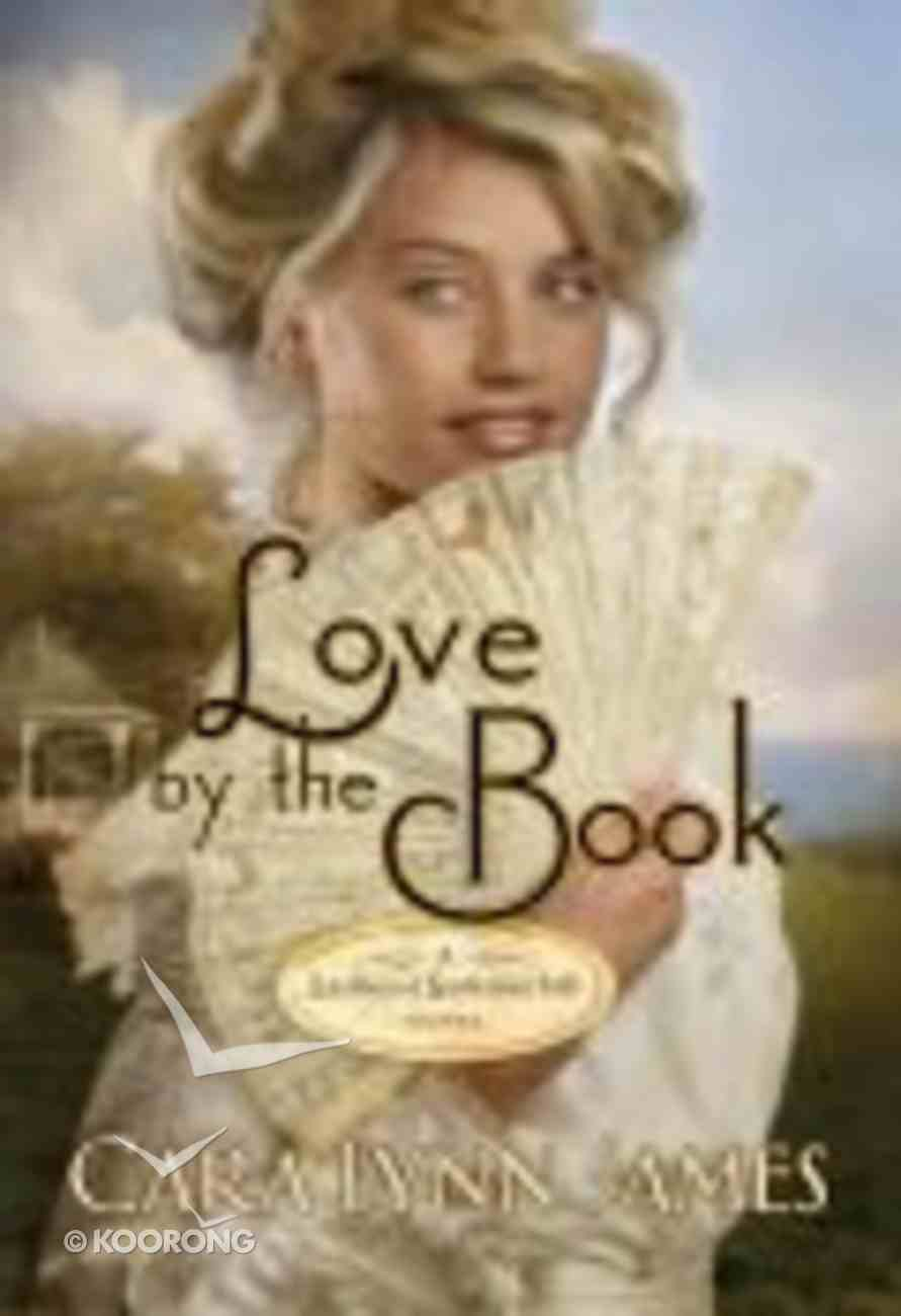 Love By the Book (Ladies Of Summerhill Series) Paperback
