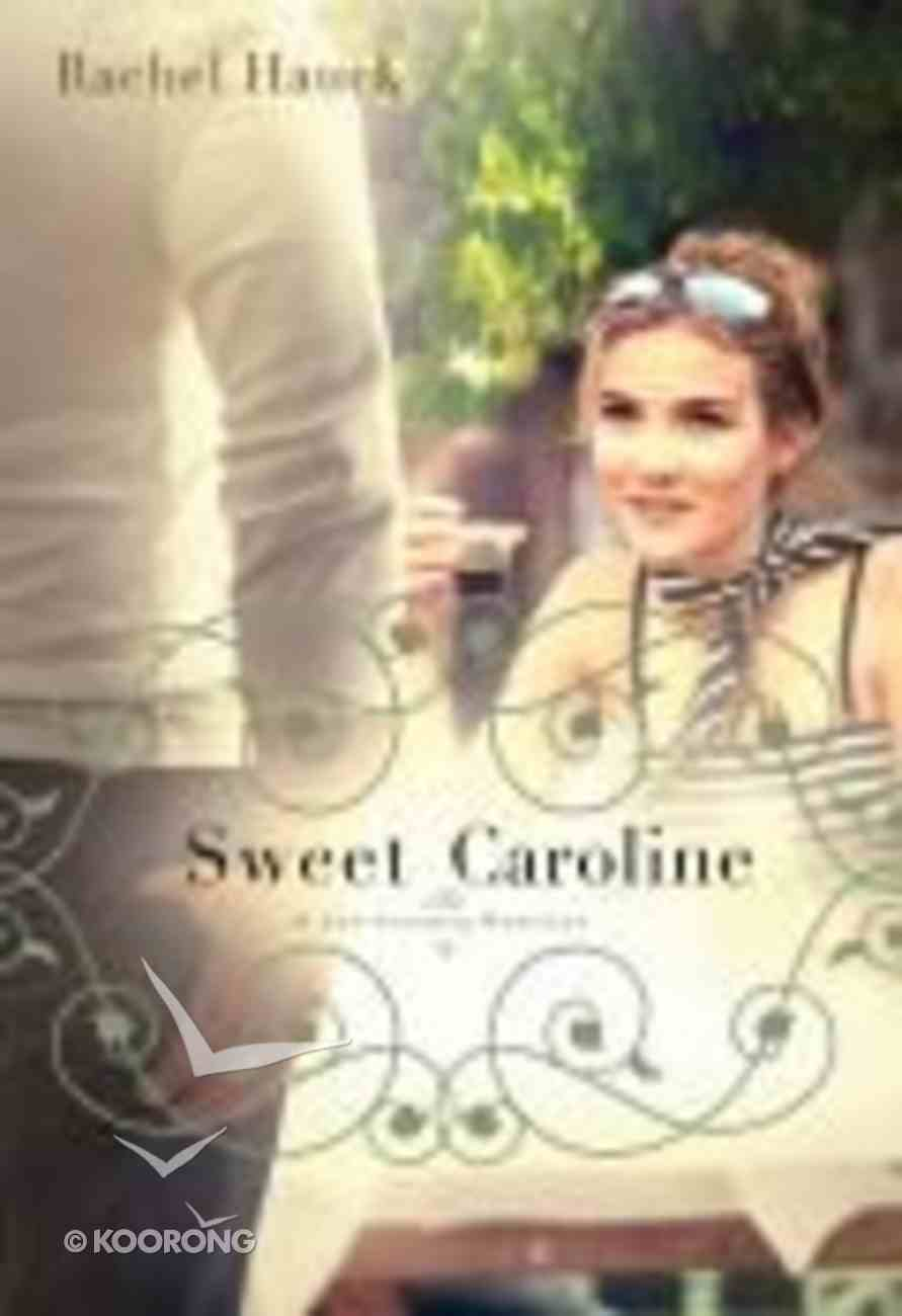 Sweet Caroline (#01 in Lowcountry Romance Series) Paperback