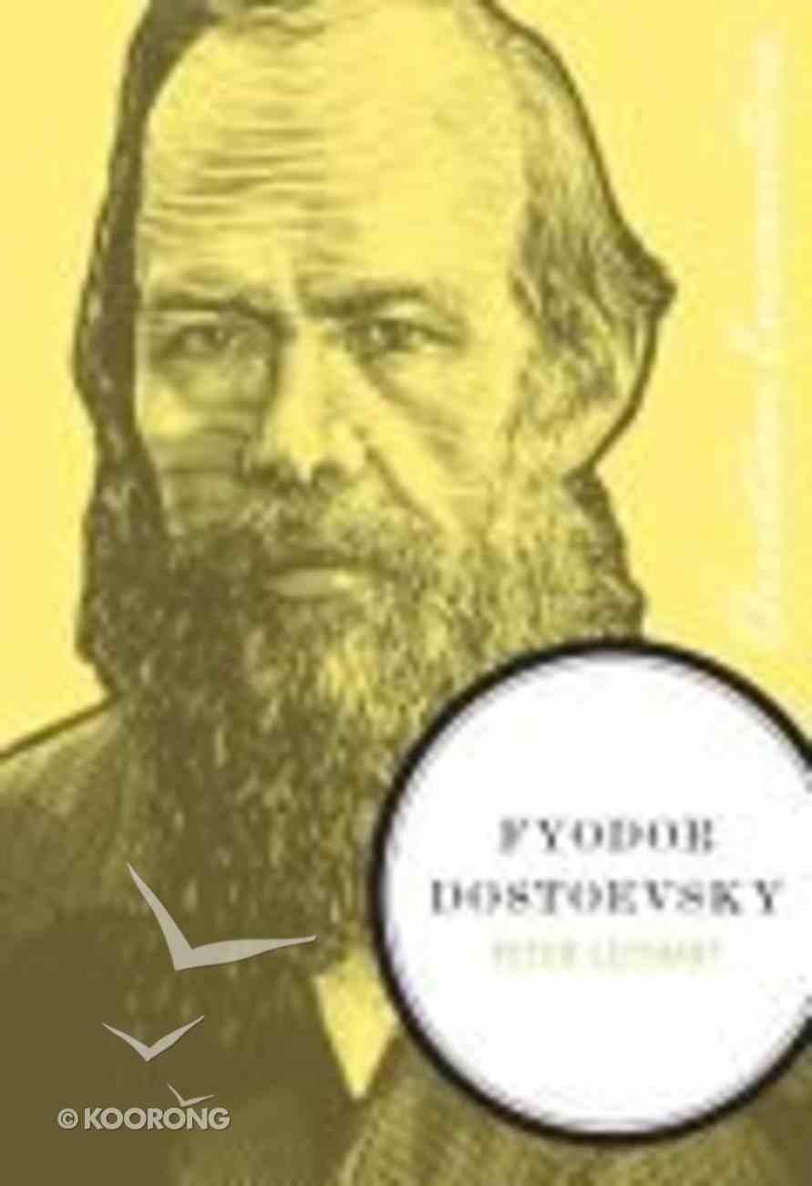 Fyodor Dostoevsky (Christian Encounters Series) Paperback