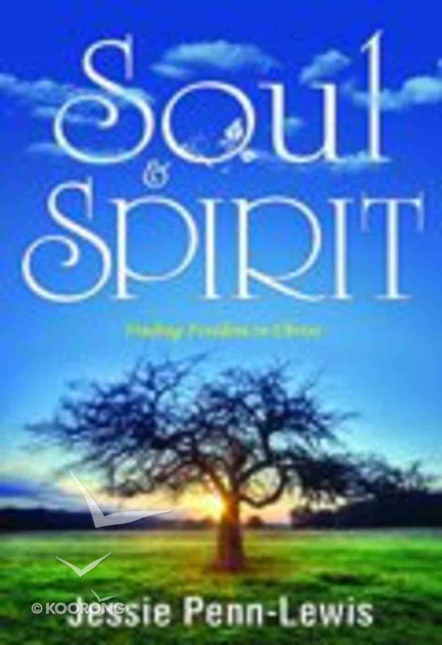 Soul and Spirit Paperback