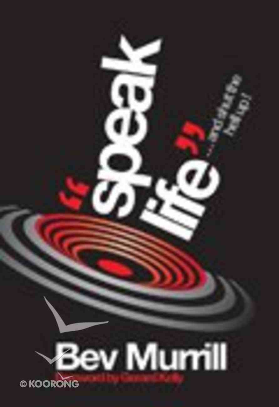 """""""Speak Life""""...And Shut the Hell Up! Paperback"""